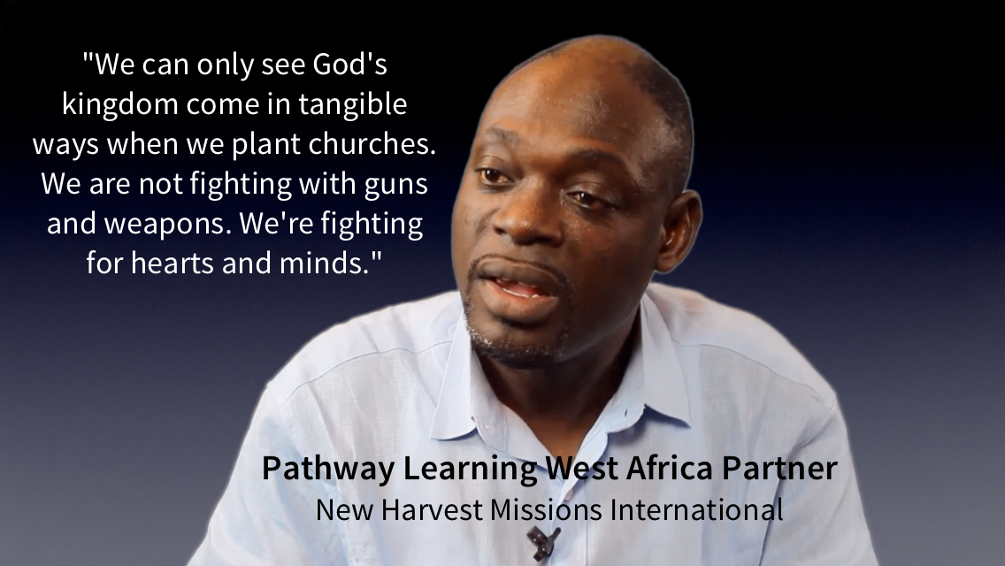 "From Pathway Learning video ""Islamic Terrorism and Church Planting in West Africa"""