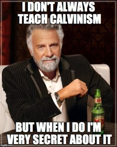 Calvinism Poster Secret BE